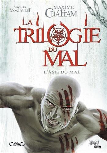 La trilogie du mal, Tome 3 : Album – 2 novembre 2016 Maxime Chattam Michel Montheillet JUNGLE EDITIONS 282221297X