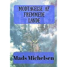 Modtagelse Af Fremmede Lande (Danish Edition)
