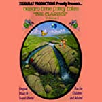 Dream Time Fairy Tales - The Classics, Volume II: Hansel & Gretel, Rumpelstiltskin, & Rapunzel | various
