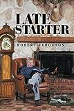 Late Starter