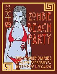 ZOMBIE BEACH PARTY: THE ZOMBIE DIARIES OF ALANA KAHANAMOKU