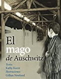 img - for El mago de Auschwitz (Spanish Edition) book / textbook / text book