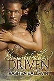 Beautifully Driven, Rashea Baldwin, 1492137995