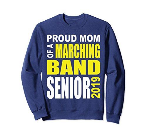 Proud Mom Sweatshirt - Unisex Marching Band Proud Mom 2019 Senior Sweatshirt XL Navy