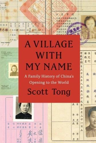 A Village with My Name: A Family History of China