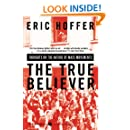 The True Believer: Thoughts on the Nature of Mass Movements (Perennial Classics)