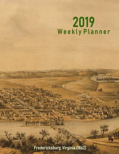 2019 Weekly Planner: Fredericksburg, Virginia (1862): Vintage Panoramic Map Cover