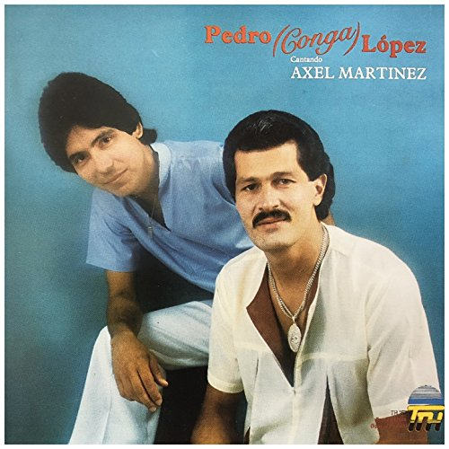 Pedro Conga Stream or buy for $6.99 · Cantando Axel Martinez