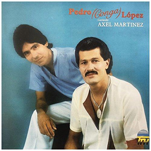 Pedro Conga Stream or buy for $6.99 · Cantando Axel Martinez