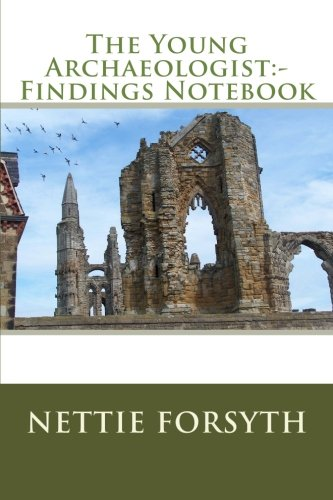 The Young Archaeologist:- Findings Notebook pdf