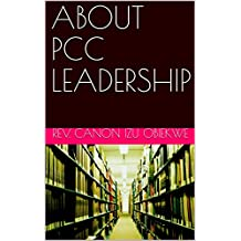 ABOUT PCC LEADERSHIP (English Edition)
