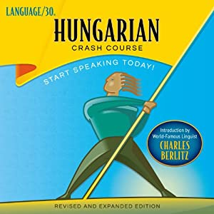Hungarian Crash Course by LANGUAGE/30 Audiobook