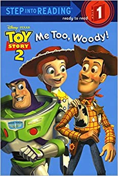 Me Too, Woody! (Step-Into-Reading, Step 1) by RH Disney (2002-01-22)