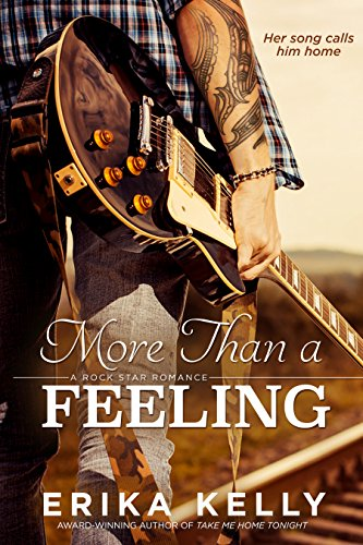 More Than a Feeling (Rock Star Romance #4) by [Kelly, Erika]