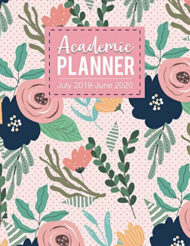 Academic planner July 2019-June 2020: Monthly Calendars with Holidays, Planner Schedule Organizer July 2019-June 2020 Time Management 52 week for family  friends teachers