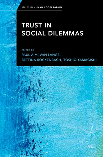 Trust in Social Dilemmas (Series in Human Cooperation)