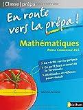 Mathématiques ECS - En Route Vers la Prepa