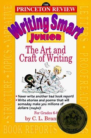 Writing Smart Junior: An Introduction to the Art of Writing by C.L. Brantley (1995-07-25) ()