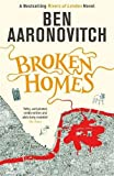 Broken Homes: The Fourth Rivers of London novel (A Rivers of London novel)