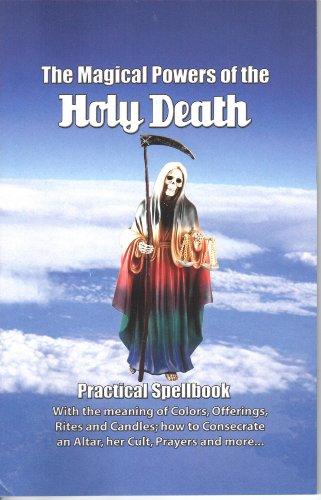 The Magical Secrets of the Holy Death book Santisima Muerte Santa Muerte