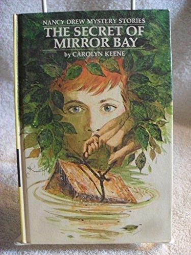(The Secret Of Mirror Bay: Nancy Drew Mystery Stories, Vol 49)