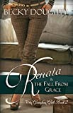 Renata and the Fall from Grace: The Gustafson Girls Book 2