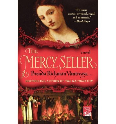 [ The Mercy Seller [ THE MERCY SELLER BY Vantrease, Brenda Rickman ( Author ) Apr-01-2008[ THE MERCY SELLER [ THE MERCY SELLER BY VANTREASE, BRENDA RICKMAN ( AUTHOR ) APR-01-2008 ] By Vantrease, Brenda Rickman ( Author )Apr-01-2008 Paperback pdf