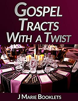 Gospel Tracts With A Twist #5 by [Booklets, J Marie]