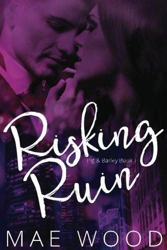 Risking Ruin (Pig & Barley) (Volume 1) ePub fb2 book