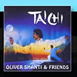 Tai Chi by Oliver Shanti & FriendsWhen sold by Amazon.com, this product will be manufactured on demand using CD-R recordable media. Amazon.com's standard return policy will apply.