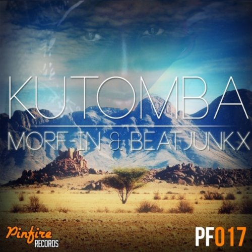 kutomba original mix beatjunkx morf in from the album kutomba april 10