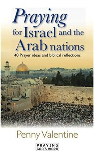 Book Praying for Israel and the Arab Nations: 40 Prayer Ideas and Biblical Reflections