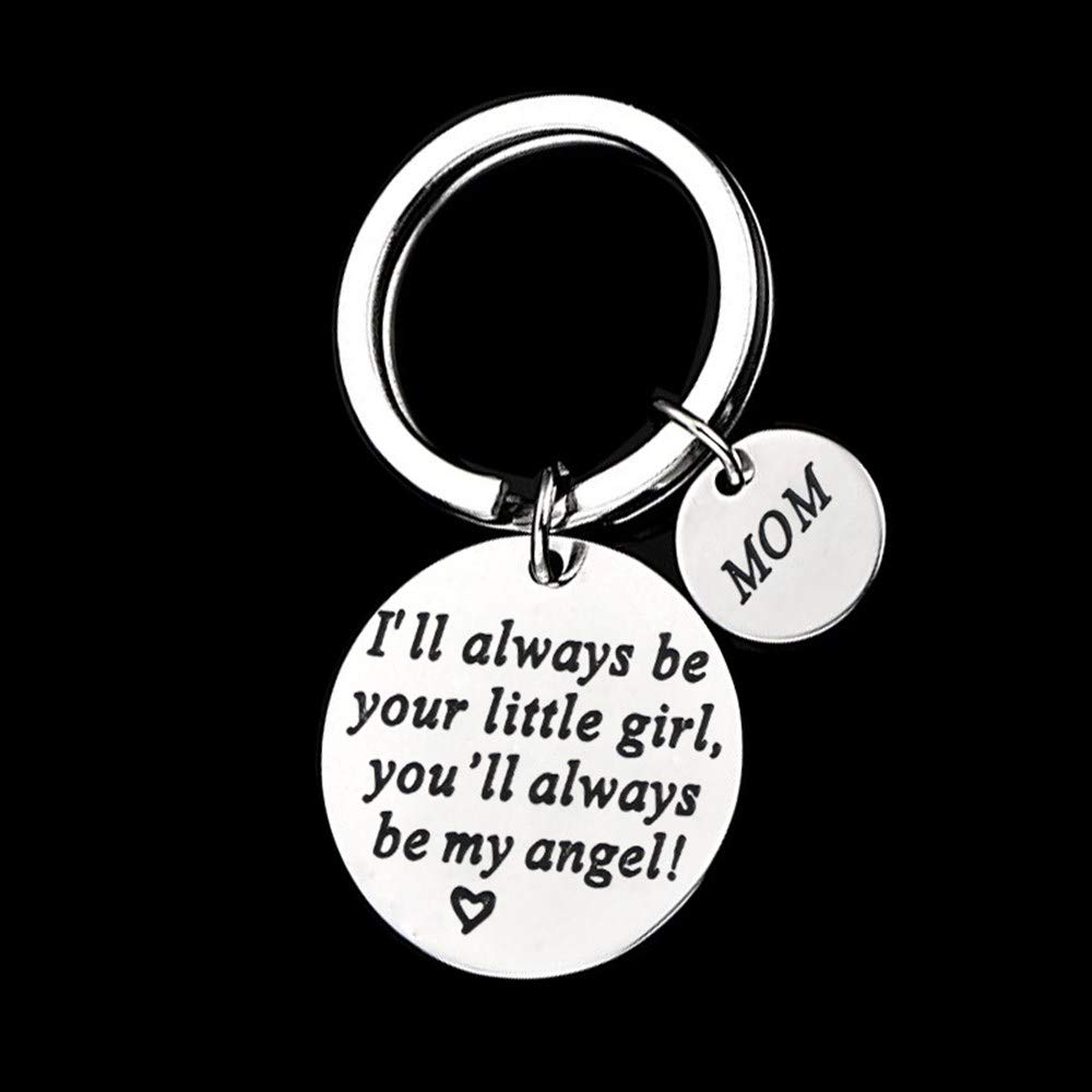 Mother's Day Gift - Mother\'s Gift from Daughter for Birthday, I\'ll Always Be Your Little Girl, You Will Always Be My Angel Keychain, Stainless Steel Novelty Key Chains Detachable Key Ring (Mom\'s Gift)