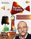 Bares für Rares: Die spannendsten Geschichten, die interessantesten Objekte, die sensationellsten Gebote (German Edition)