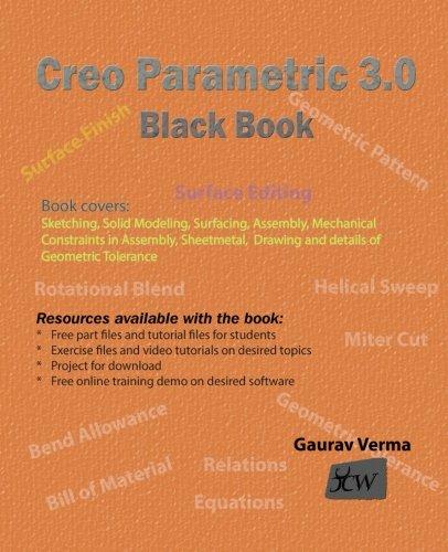 Read Online Creo Parametric 3.0 Black Book pdf epub
