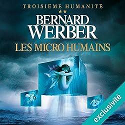 Les micro humains (Troisième humanité 2)