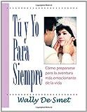 Tu Y Yo para Siempre, Wally De Smet, 1435713435