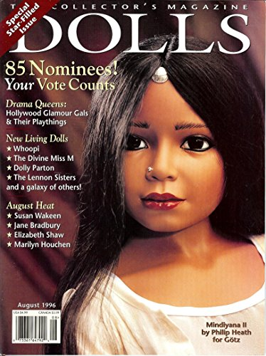 DOLLREADER The Ultimate Authority August 1996 Volume XXIV No. 6 (Doll reader, American Clockwork Dolls & Lady Figures, Phyllis Parkins, Kestner & Kallus, Art of Nancy Wiley, Betsy mcCall Furniture, (Saucy Walker)