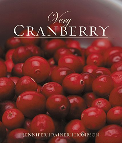 Cranberry Very - Very Cranberry (Very Cookbooks)