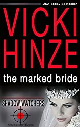 The Marked Bride (Romantic Military Suspense) (Shadow Watchers Book 1)