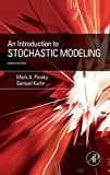 An Introduction to Stochastic Modeling, Fourth Edition