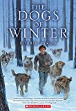 The Dogs of Winter, Bobbie Pyron, 0545399319