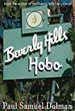 Beverly Hills Hobo: A True Story of Fame and Misfortune