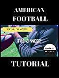 American Football Pass Rush Tutorial - The Sweep