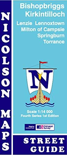Bishopbriggs & Kirkintilloch Street Guide: Lenzie, Lennoxtown, Milton of Campsie, Springburn & Torrance (Fourth Series) pdf epub
