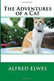 The Adventures of a Cat, Alfred Alfred Elwes, 1497310660