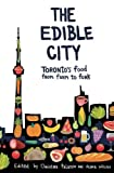 img - for The Edible City book / textbook / text book