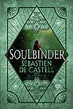Soulbinder (Spellslinger (4))