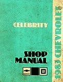 ST-370-83 Chevrolet Celebrity Shop Manual 1983 Used