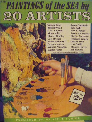 Paintings of the Sea by 20 Artists (walter foster art books #178, #178)
